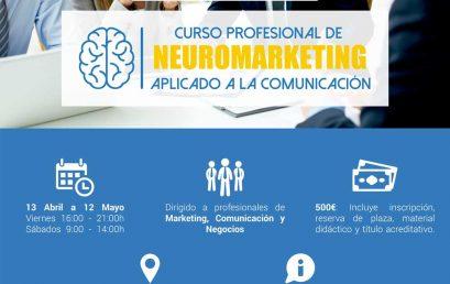 II Curso profesional de Neuromarketing aplicado a la Comunicación