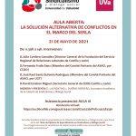 Aula abierta: La solución alternativa de conflictos en el marco del SERLA