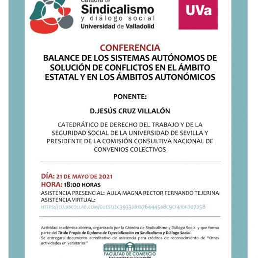 Videoconferencia: BALANCE DE LOS SISTEMAS AUTÓNOMOS DE SOLUCIÓN DE CONFLICTOS EN EL ÁMBITO ESTATAL Y EN LOS ÁMBITOS AUTONÓMICOS
