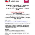 Jornada de clausura de la 5ª Promoción del Título Propio de Diploma de Especialización en Sindicalismo y Diálogo Social.